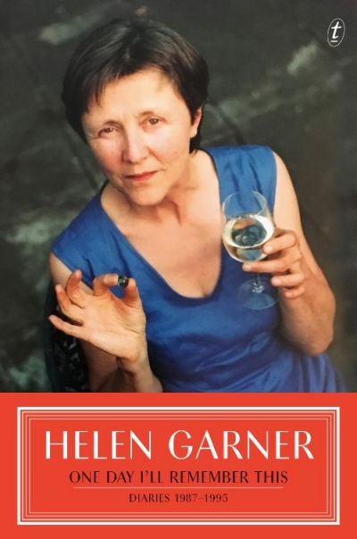 Nicholas Jose reviews 'One Day I'll Remember This: Diaries 1987–1995' by Helen Garner
