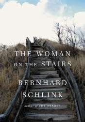 Miriam Cosic reviews 'The Woman on the Stairs' by Bernhard Schlink