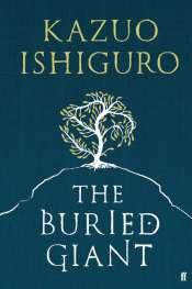 Doug Wallen reviews 'The Buried Giant' by Kazuo Ishiguro