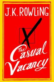 James Ley reviews 'The Casual Vacancy' by J.K. Rowling