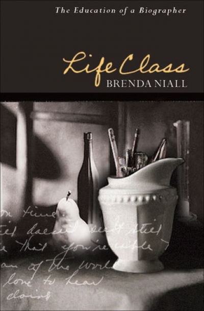 Peter Rose reviews 'Life Class: The education of a biographer' by Brenda Niall