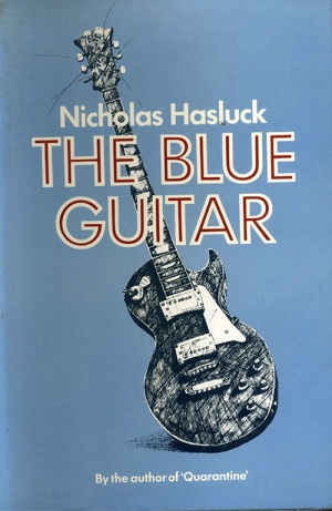 Cassandra Pybus reviews 'The Blue Guitar' by Nicholas Hasluck