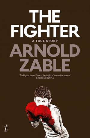 Michael McGirr reviews 'The Fighter' by Arnold Zable