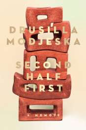Bernadette Brennan reviews 'Second Half First' by Drusilla Modjeska