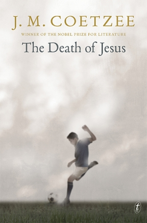 James Ley reviews 'The Death of Jesus' by J.M. Coetzee