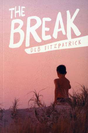 'The Break' by Deb Fitzpatrick