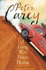 Paul Giles reviews 'A Long Way from Home' by Peter Carey