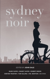 Chris Flynn reviews 'Sydney Noir' edited by John Dale