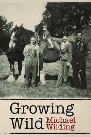 Brian Matthews reviews 'Growing Wild' by Michael Wilding