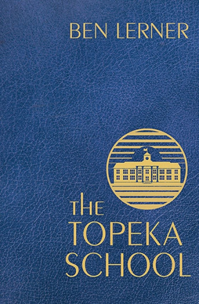 Johanna Leggatt reviews 'The Topeka School' by Ben Lerner