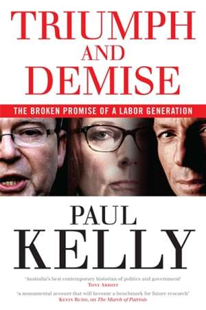 'Triumph and Demise' by Paul Kelly