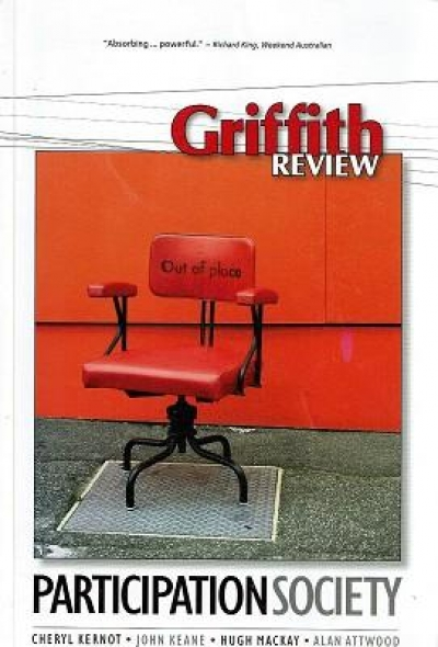 Anthony Lynch reviews 'Griffith Review 24: Participation Society' edited by Julianne Schultz