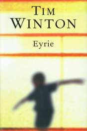 Brian Matthews reviews 'Eyrie' by Tim Winton