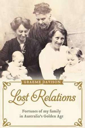 John Thompson reviews 'Lost Relations' by Graeme Davison
