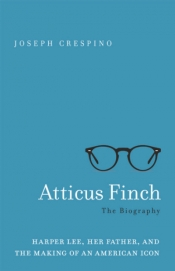Clare Corbould reviews 'Atticus Finch: The biography' by Joseph Crespino