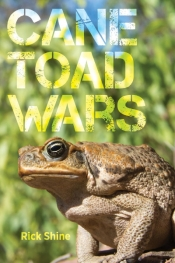 Libby Robin reviews 'Cane Toad Wars' by Rick Shine