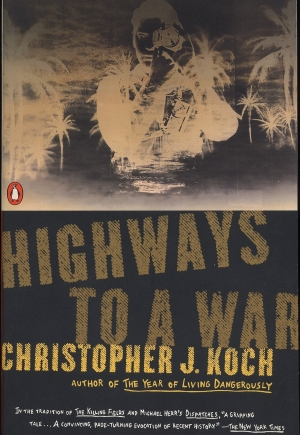 Robin Gerster reviews 'Highways to a War' by Christopher J. Koch