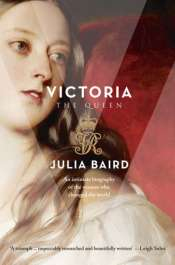 Margaret Harris reviews 'Victoria: The woman who made the modern world' by Julia Baird