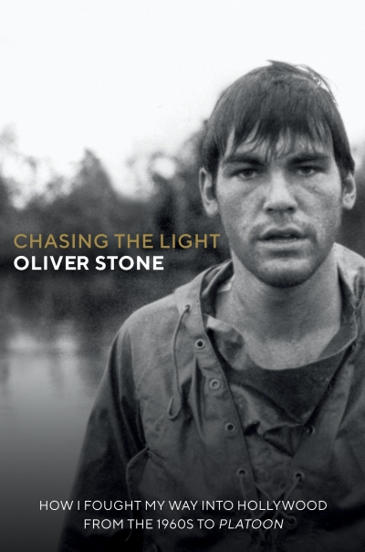 Aaron Nyerges reviews 'Chasing the Light: How I fought my way into Hollywood: From the 1960s to Platoon' by Oliver Stone