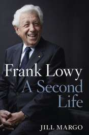 Brian Matthews reviews 'Frank Lowy' by Jill Margo
