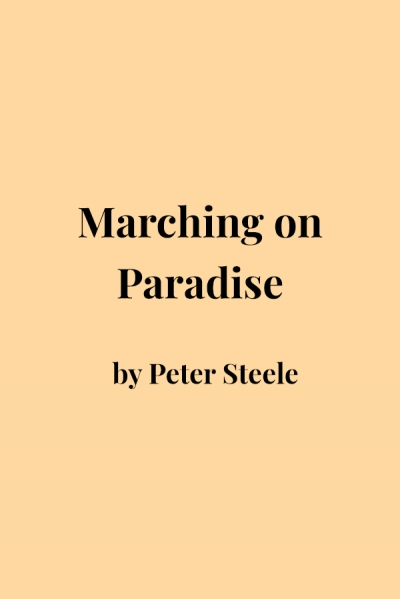 Philip Martin reviews 'Marching On Paradise' by Peter Steele