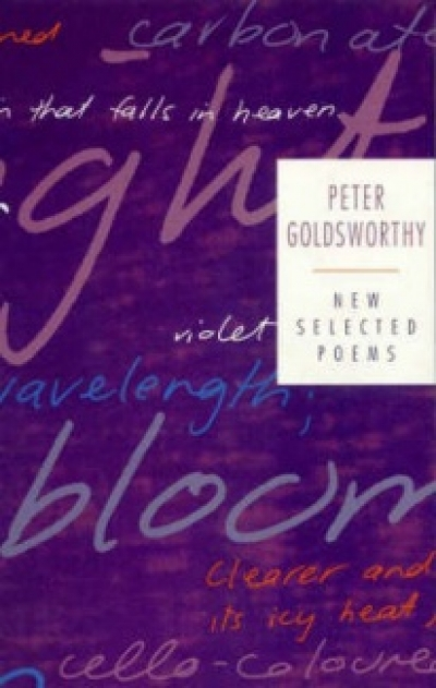 Chris Wallace-Crabbe reviews 'New Selected Poems' by Peter Goldsworthy