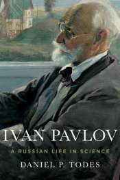 Nick Haslam reviews 'Ivan Pavlov: A Russian life in science' by Daniel P. Todes