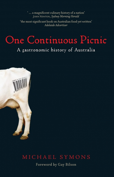 Leo Schofield reviews 'One Continuous Picnic: A gastronomic history of Australia' by Michael Symons