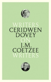 Felicity Plunkett reviews 'On J.M. Coetzee' by Ceridwen Dovey