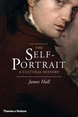 Fiona Gruber reviews 'The Self-Portrait' by James Hall