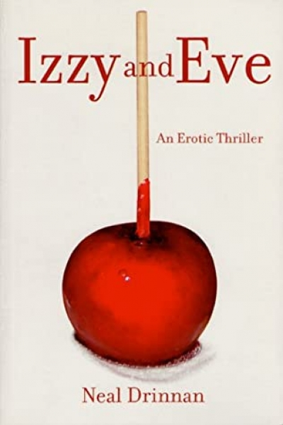 Louise Swinn reviews 'Izzy and Eve' by Neal Drinnan