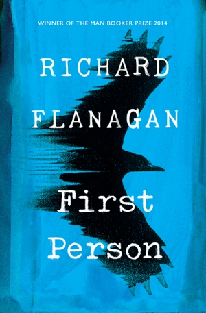 James Ley reviews 'First Person' by Richard Flanagan