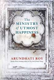 Kerryn Goldsworthy reviews 'The Ministry of Utmost Happiness' by Arundhati Roy
