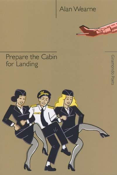 Peter Kenneally reviews 'Prepare the Cabin for Landing' by Alan Wearne