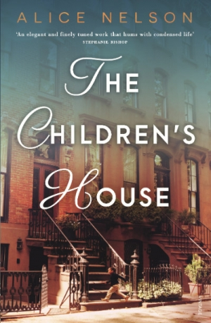 Sarah Holland-Batt reviews 'The Children's House' by Alice Nelson