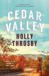 Alice Nelson reviews 'Cedar Valley' by Holly Throsby