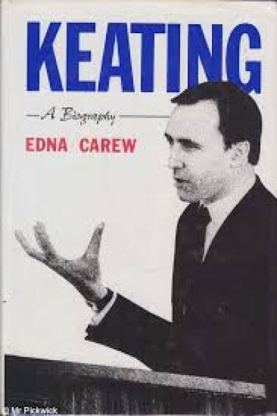 Brian Toohey reviews 'Keating: A biography' by Edna Carew