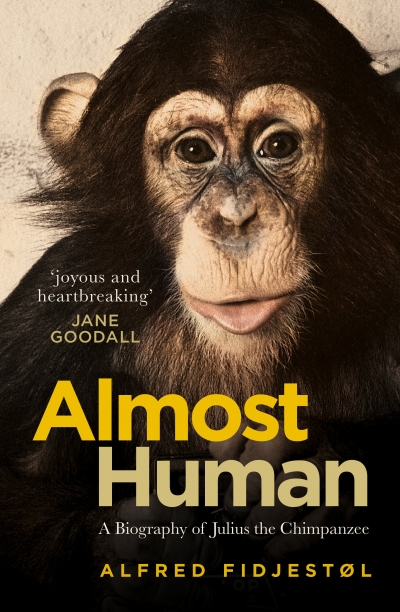Nicholas Bugeja reviews 'Almost Human: A biography of Julius the chimpanzee' by Alfred Fidjestøl