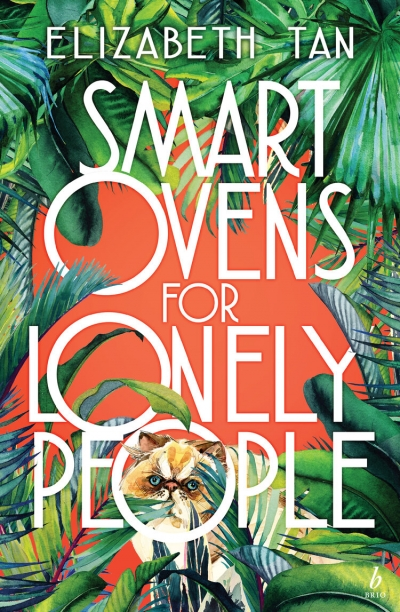 Lisa Bennett reviews 'Smart Ovens for Lonely People' by Elizabeth Tan