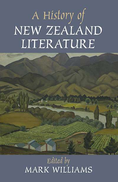 Elizabeth McMahon reviews 'A History of New Zealand Literature' edited by Mark Williams