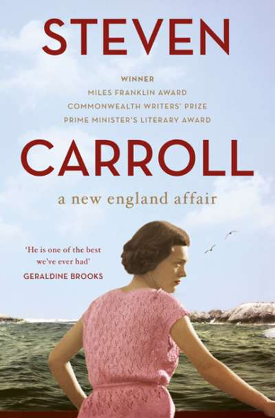 Patrick Allington reviews 'A New England Affair' by Steven Carroll