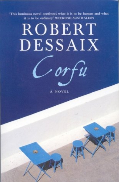Peter Craven reviews 'Corfu: A novel' by Robert Dessaix