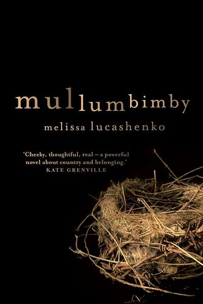 Tony Birch reviews 'Mullumbimby' by Melissa Lucashenko