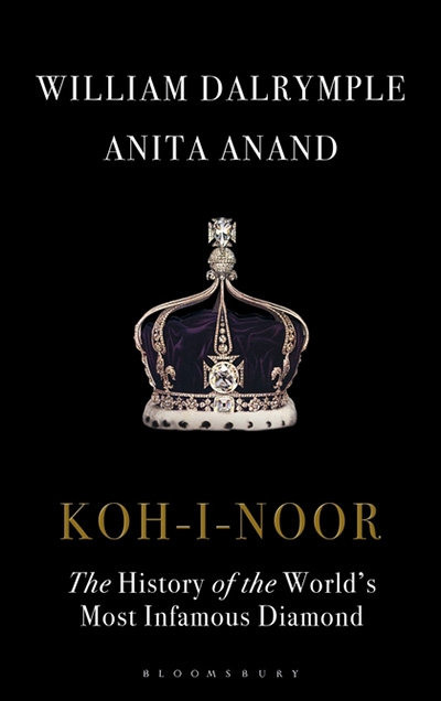 Claudia Hyles reviews 'Koh-I-Noor: The history of the world's most infamous diamond' by William Dalrymple and Anita Anand