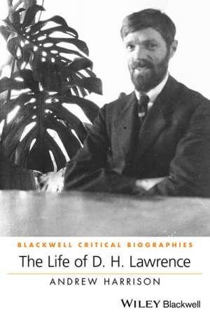 Shannon Burns reviews 'The Life of D.H. Lawrence' by Andrew Harrison