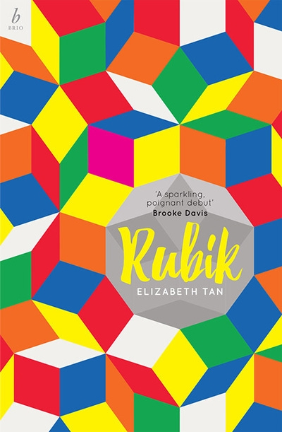 Cassandra Atherton reviews 'Rubik' by Elizabeth Tan