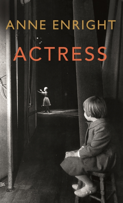 Alice Nelson reviews 'Actress' by Anne Enright