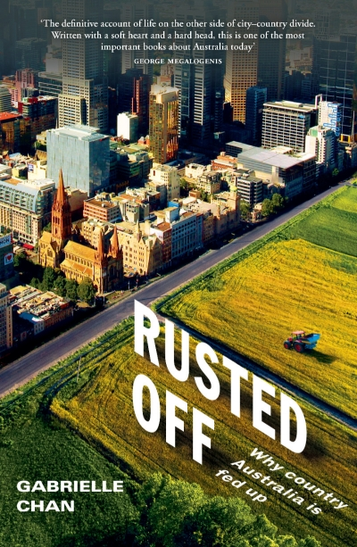 Shaun Crowe reviews 'Rusted Off: Why country Australia is fed up' by Gabrielle Chan