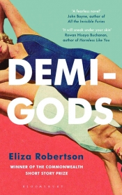 Felicity Plunkett reviews 'Demi-Gods' by Eliza Robertson