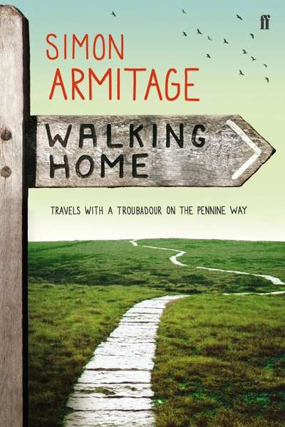 Bronwyn Lea reviews 'Walking Home' by Simon Armitage